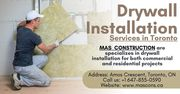 Drywall Installation Services Toronto by Mas Construction